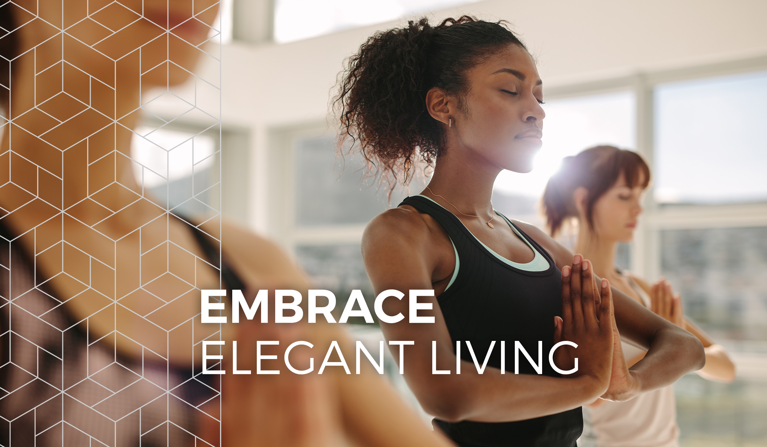 photo of women doing yoga poses with a white text overlay that reads, Embrace Elegant Living